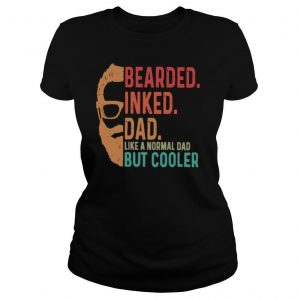 Bearded Inked Dad Like A Normal Dad But Cooler shirt