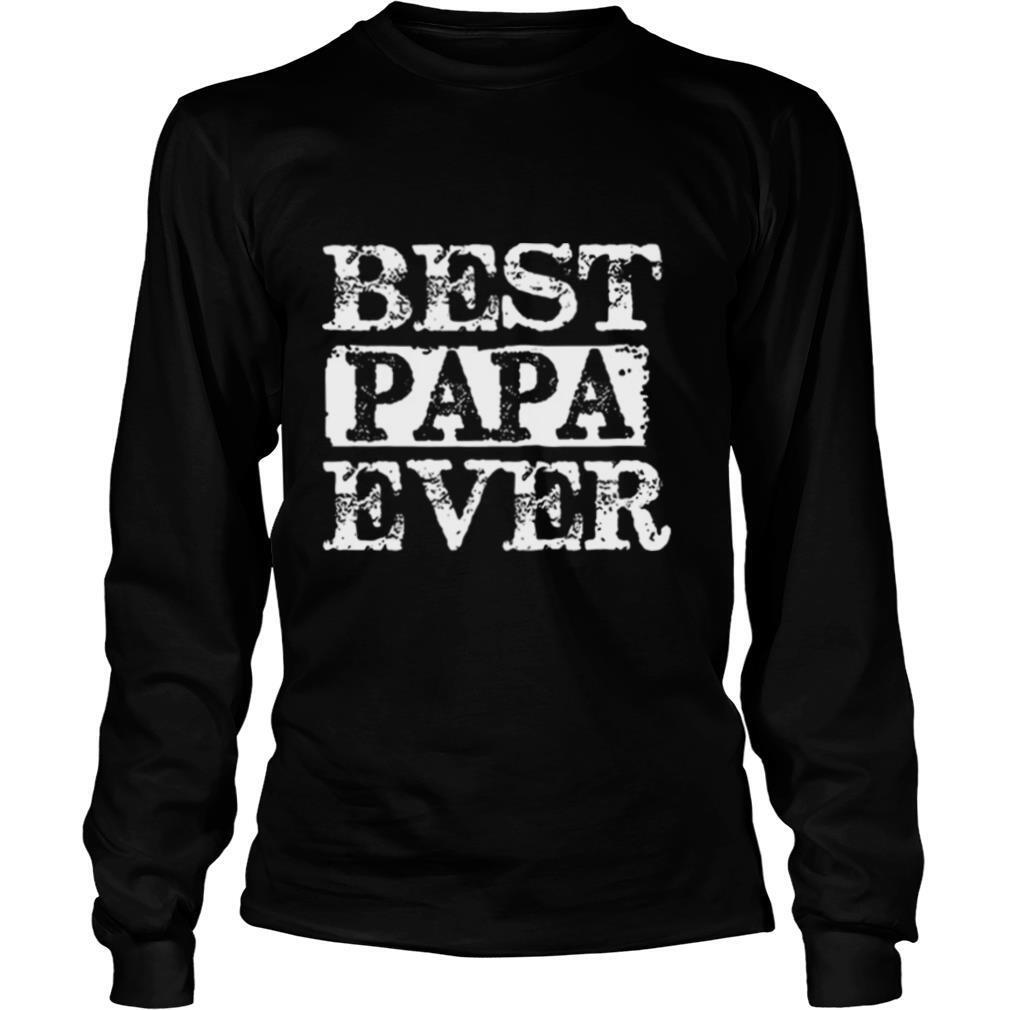 Best papa ever happy father's day shirt