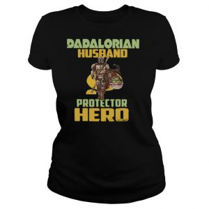 Dadalorian Husband Protector Hero shirt