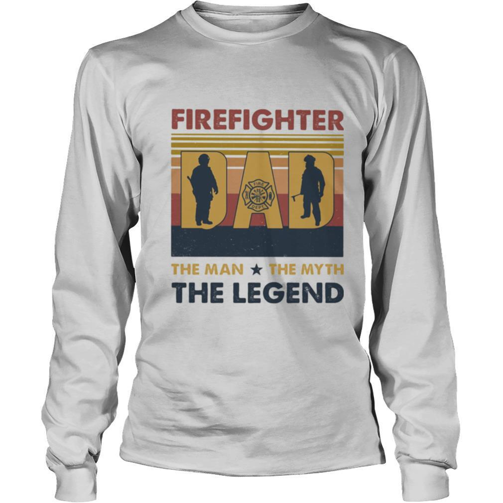 Firefighter dad the man the myth the legend happy father's day vintage retro shirt