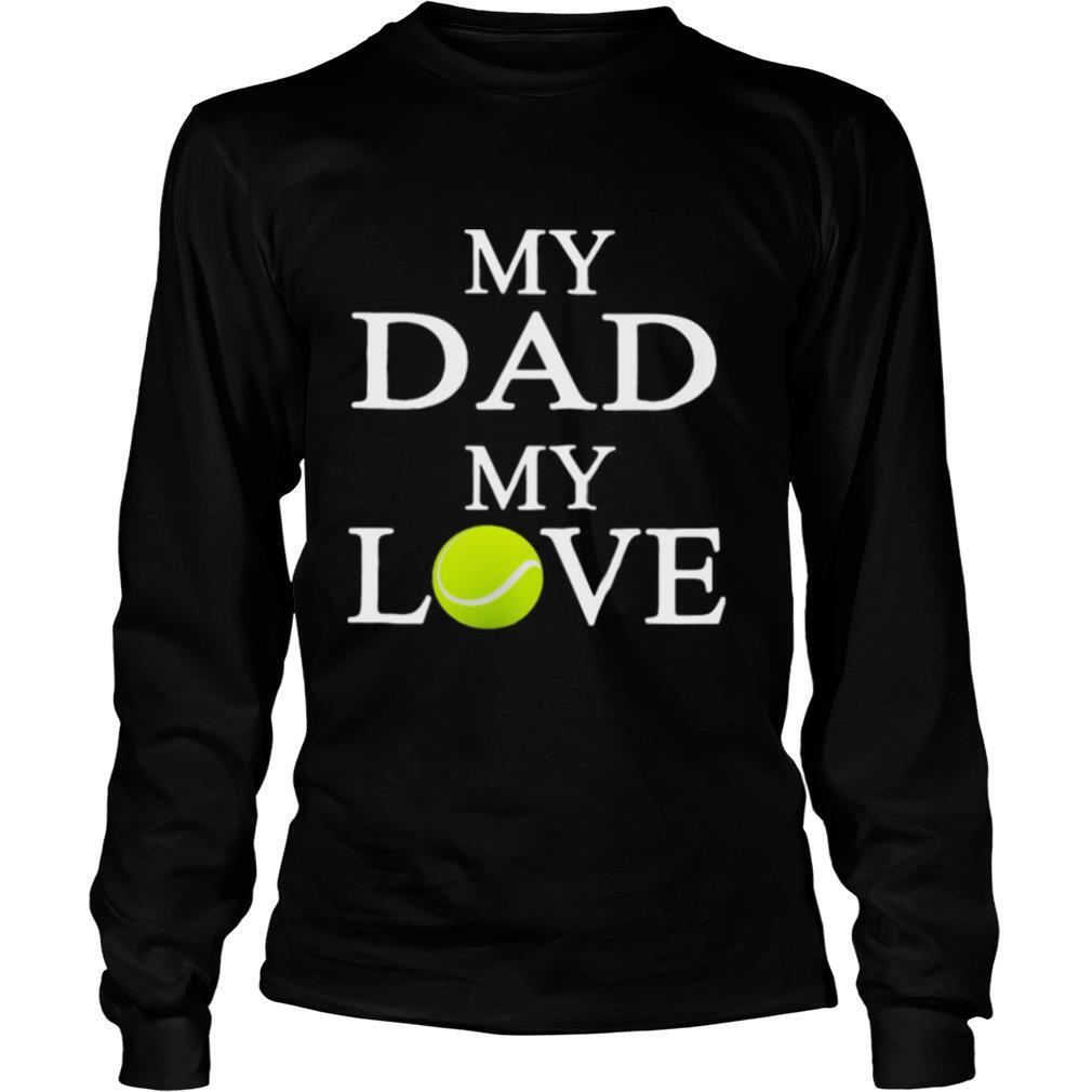 My dad my love softball shirt