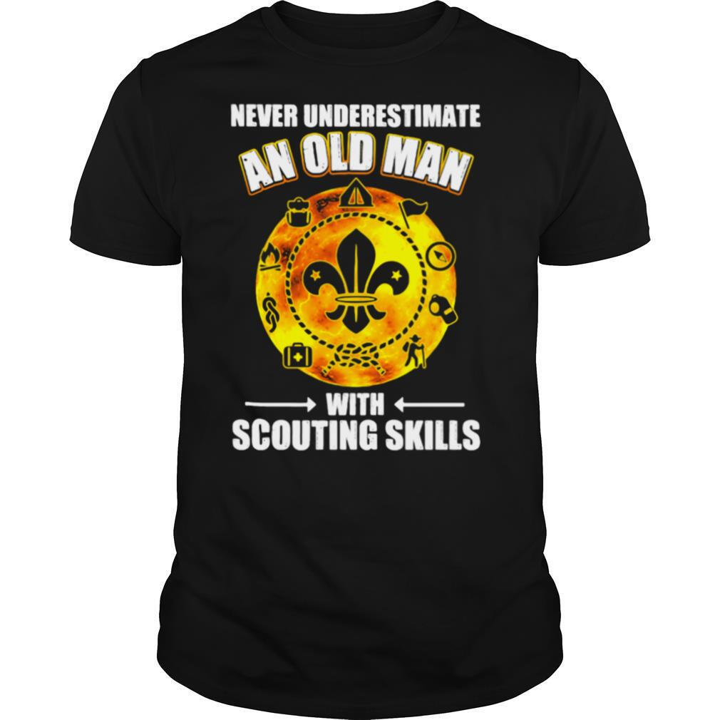 Never underestimate an old man with scouting skills shirt