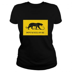 Panther And Snake Don't Kneel On Me shirt
