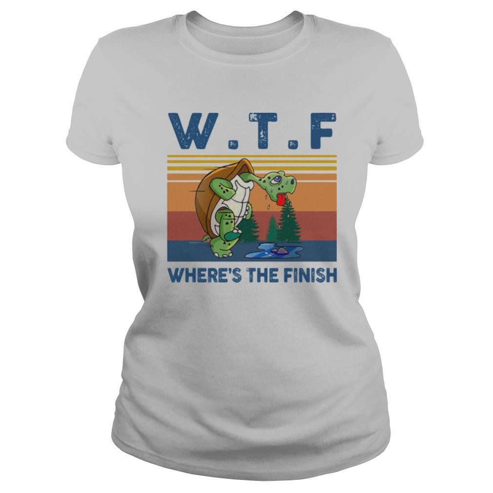 WTF Where's The Finish Turtle Vintage Retro shirt