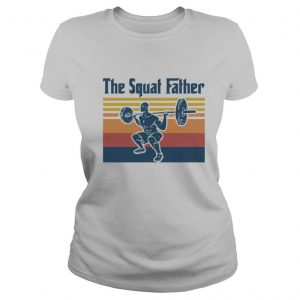 Weightlifting the squat father vintage retro shirt