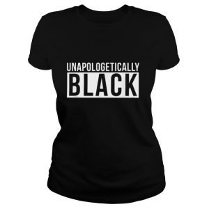 unapologetically black line shirt
