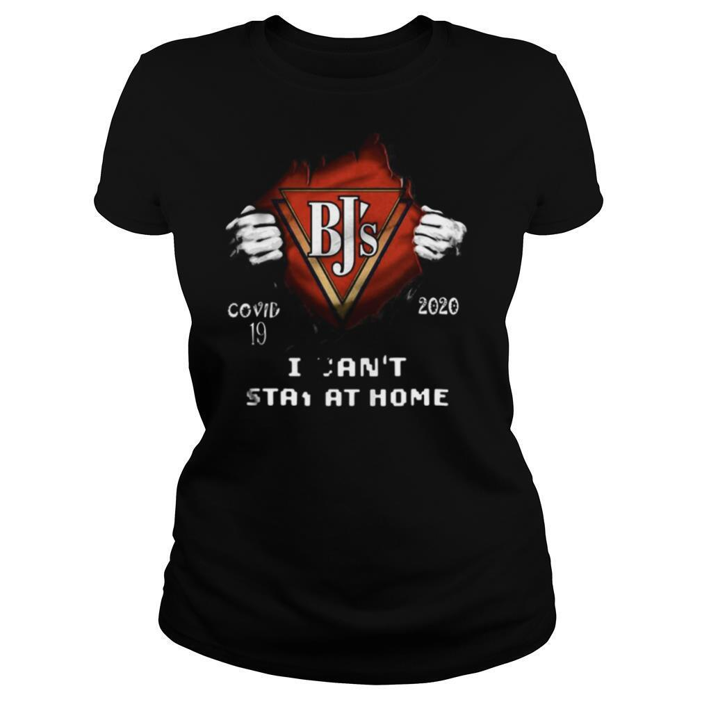 Blood insides bj's covid 19 2020 i can't stay at home shirt