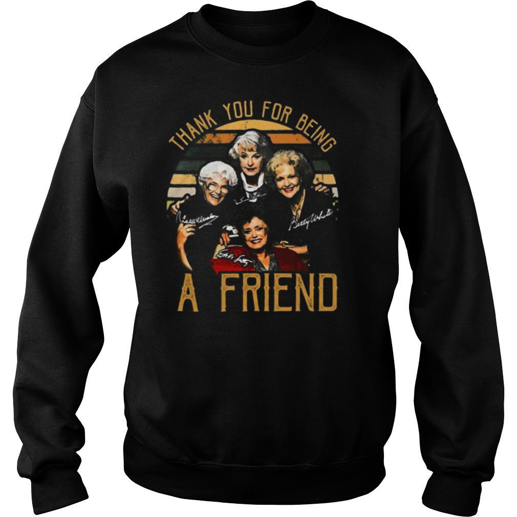 Golden girls thank you for being a friend signatures vintage retro shirt