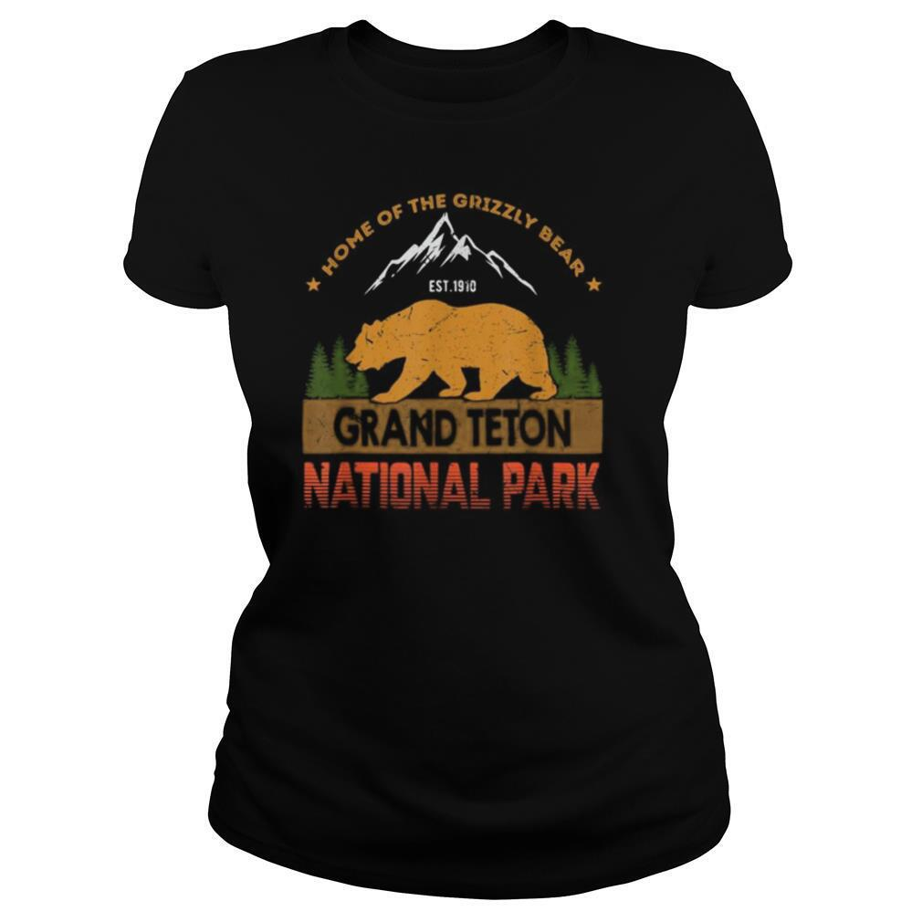 Home of the grizzly bear est 1910 grand teton national park shirt