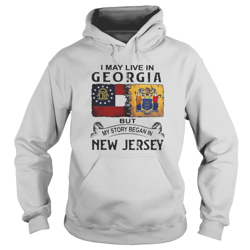 I may live in georgia but my story began in new jersey shirt