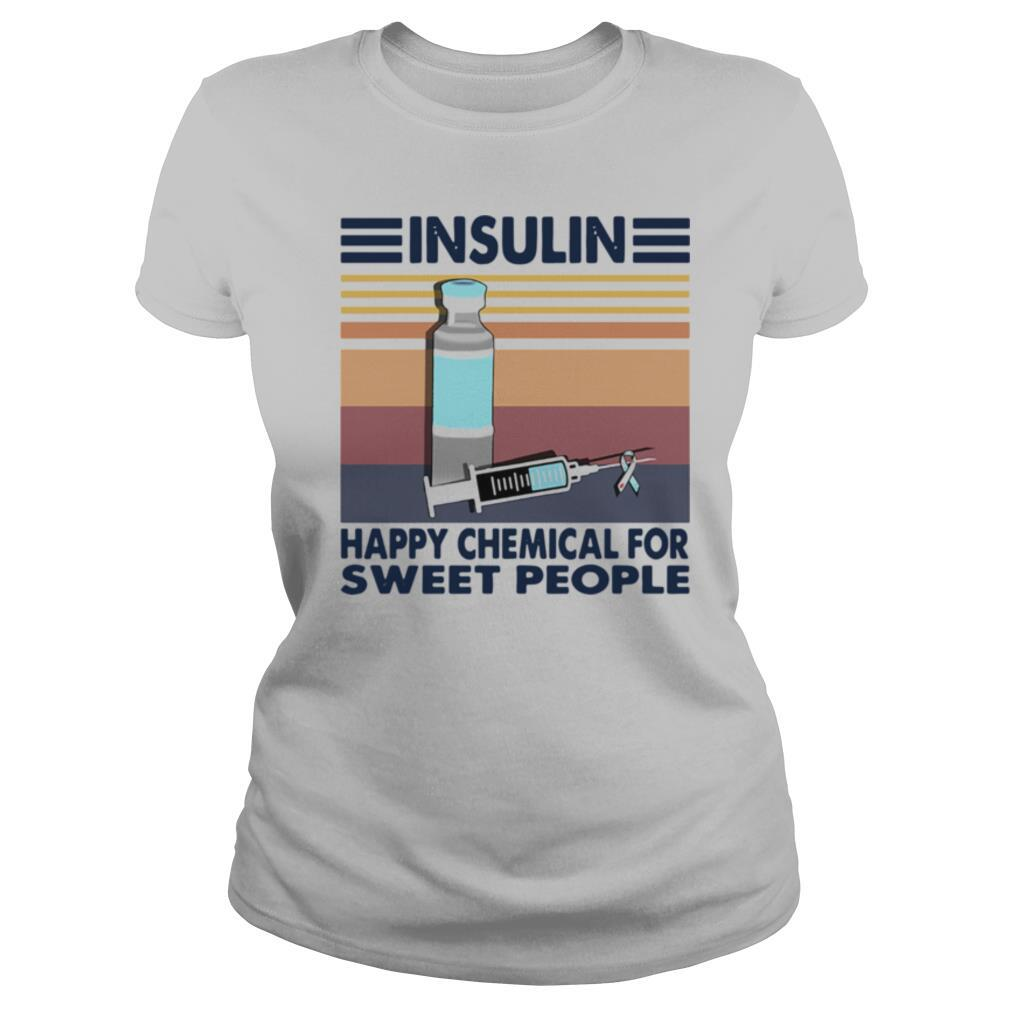 Insulin Happy Chemical For Sweet People Vintage shirt