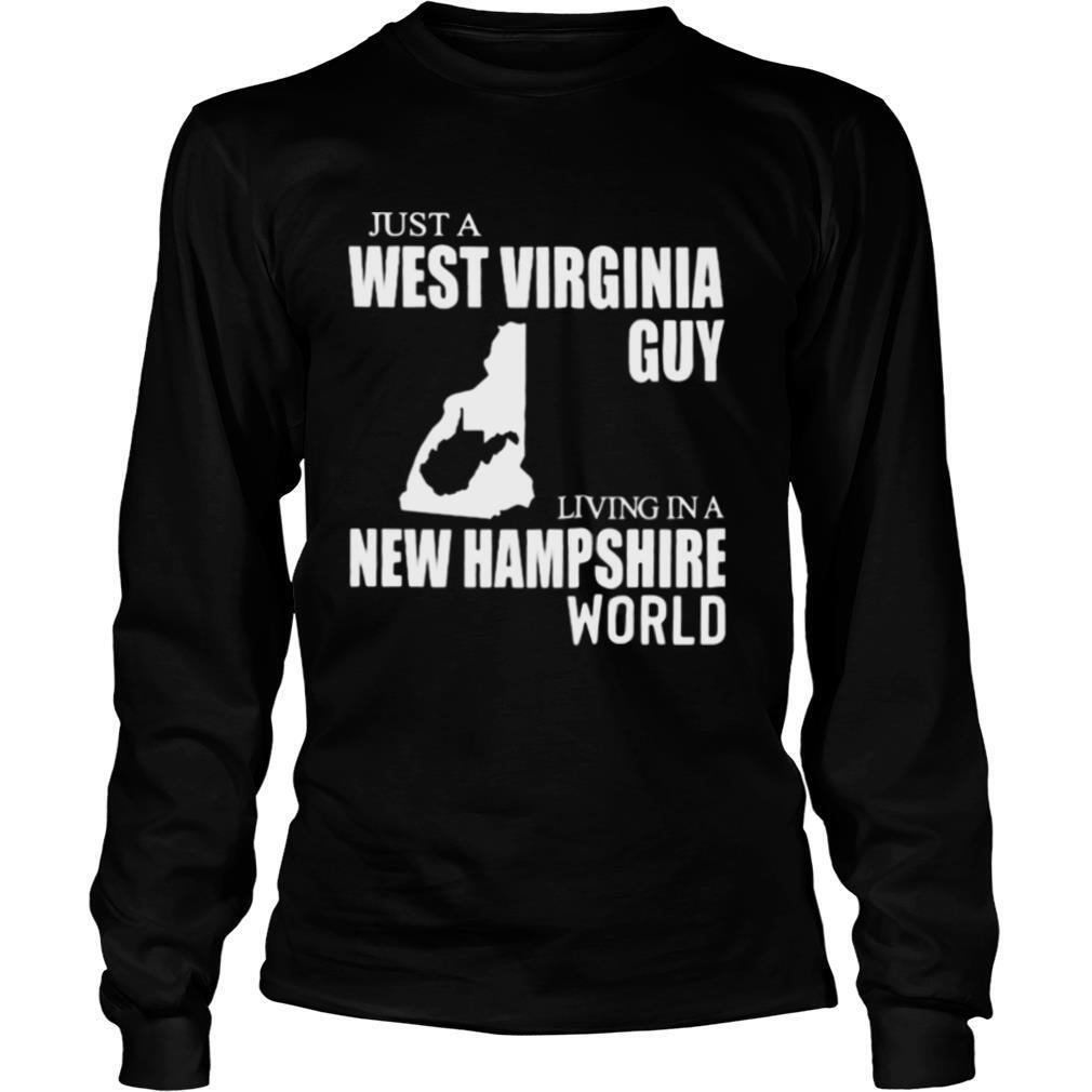 Just A West Virginia Guy Living In A New Hampshire World Map shirt