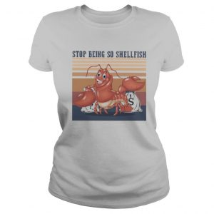 Shrimp stop being so shellfish vintage retro shirt