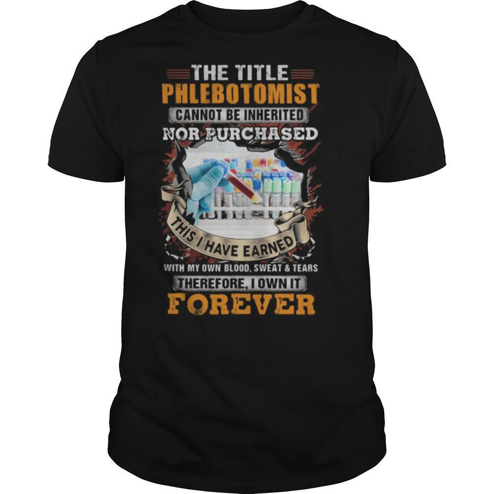 The title phlebot tomist nor purchased forever shirt