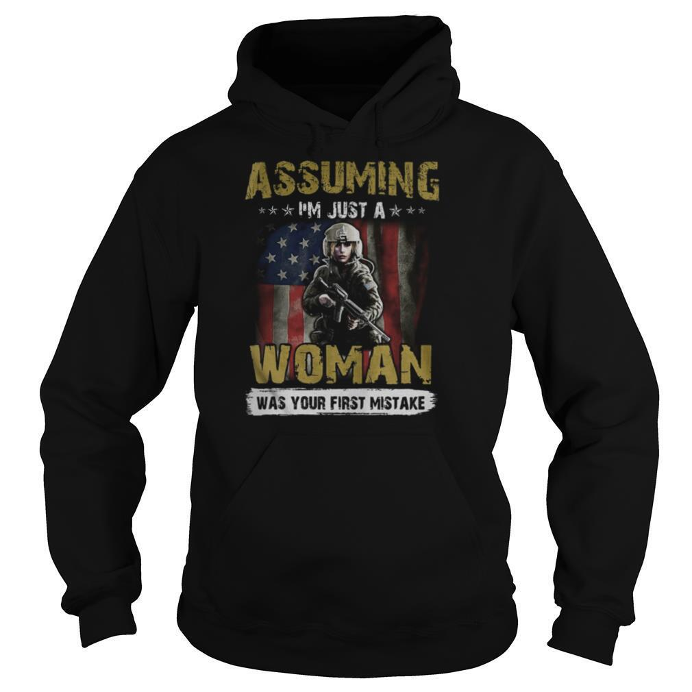 Veteran assuming i'm just a woman was your first mistake american flag independence day shirt