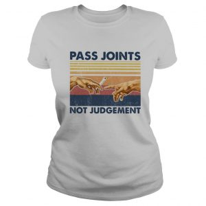 Weed pass joints not judgement vintage retro shirt