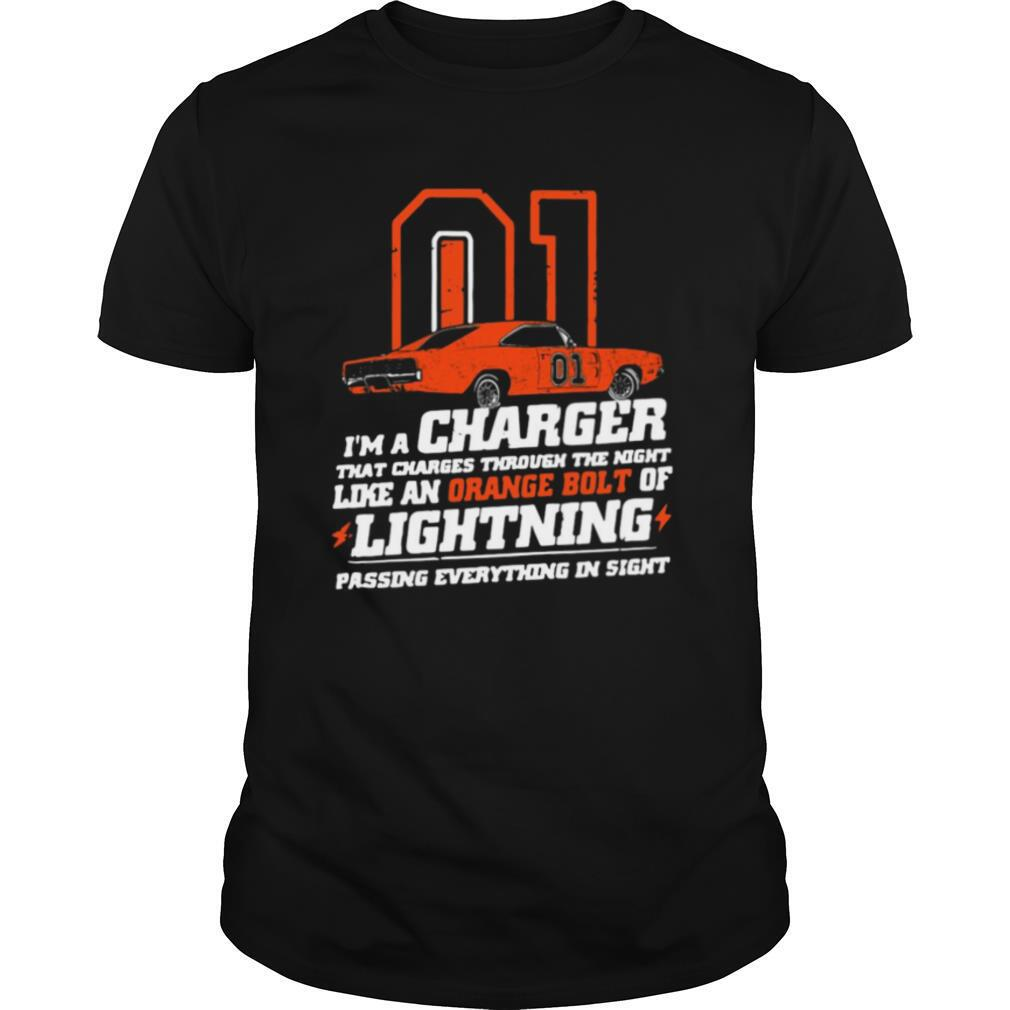 01 I'm A Charger That Charges Through The Night Like An Orange Bolt Of Lighting shirt