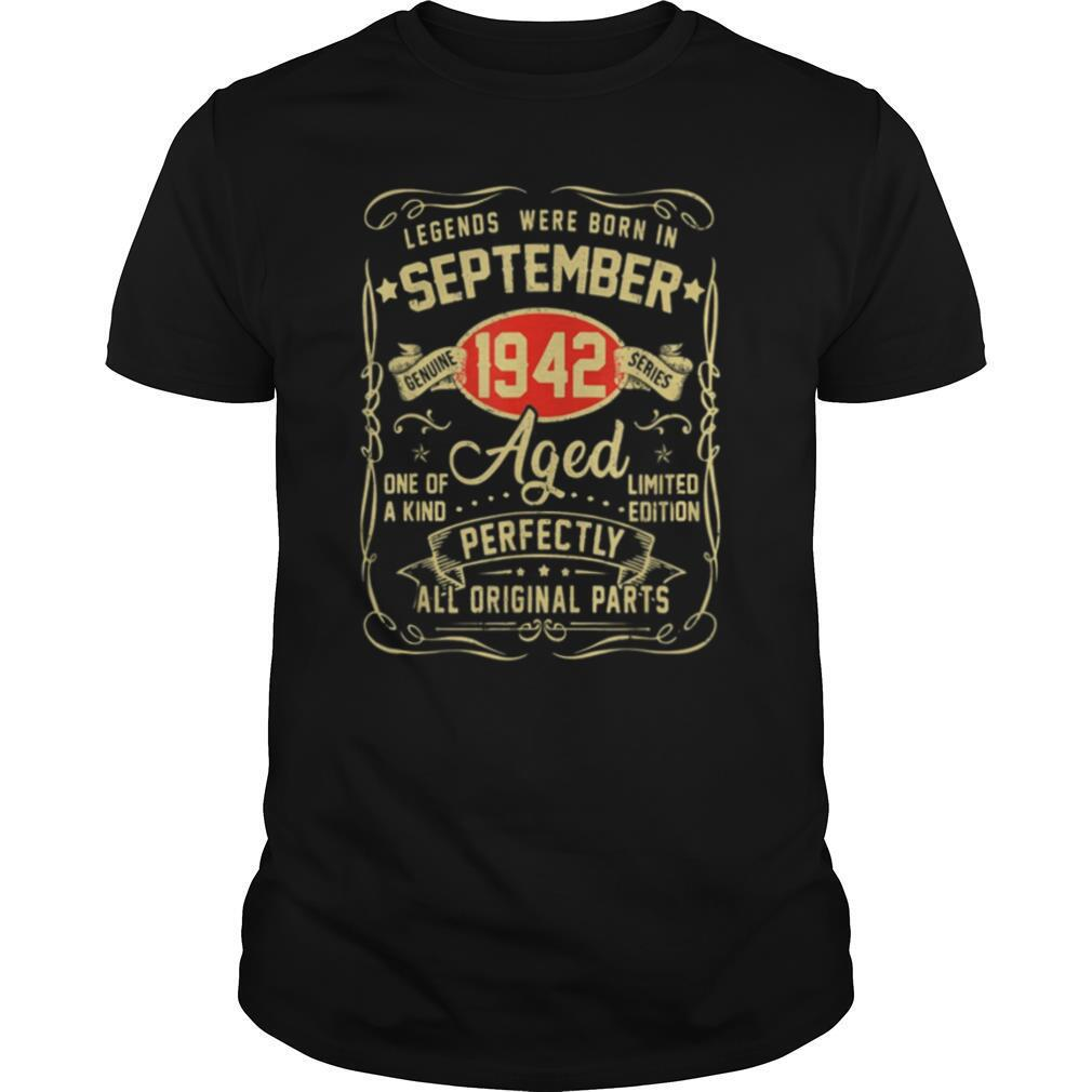 Legends were born in september 1942 aged one of a kind limited edition perfectly all original parts shirt