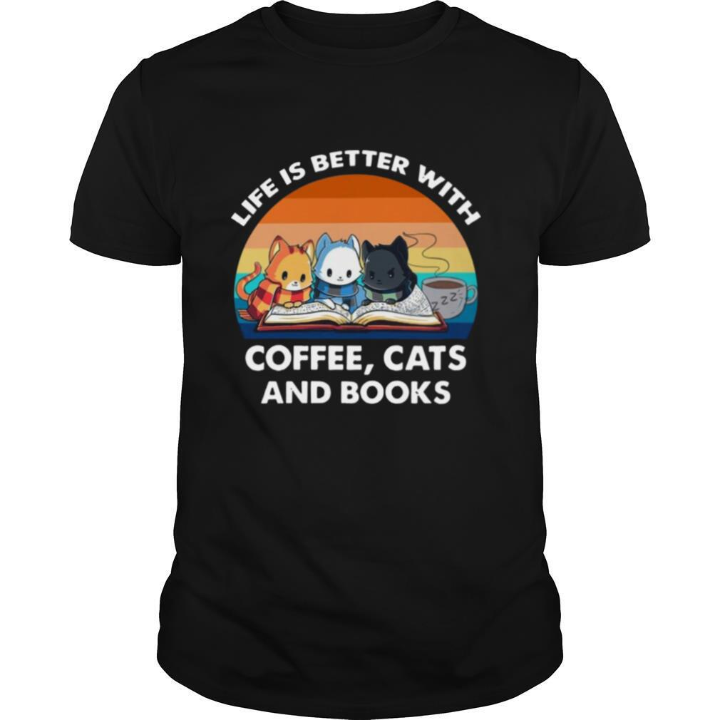 Life Better With Coffee Cats Vintage shirt