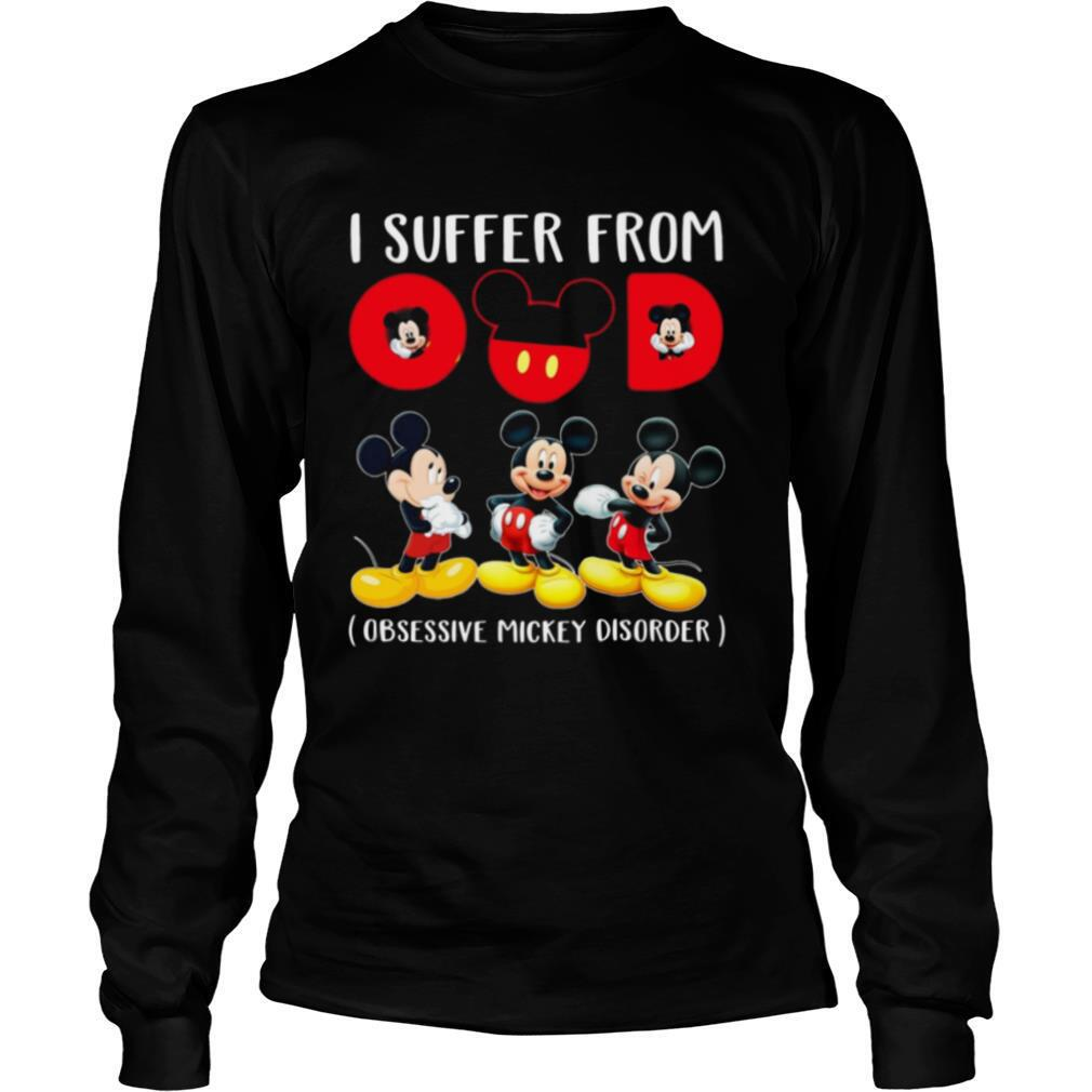 Mickey I Suffer From Omd Obsessive Mickey Disorder shirt