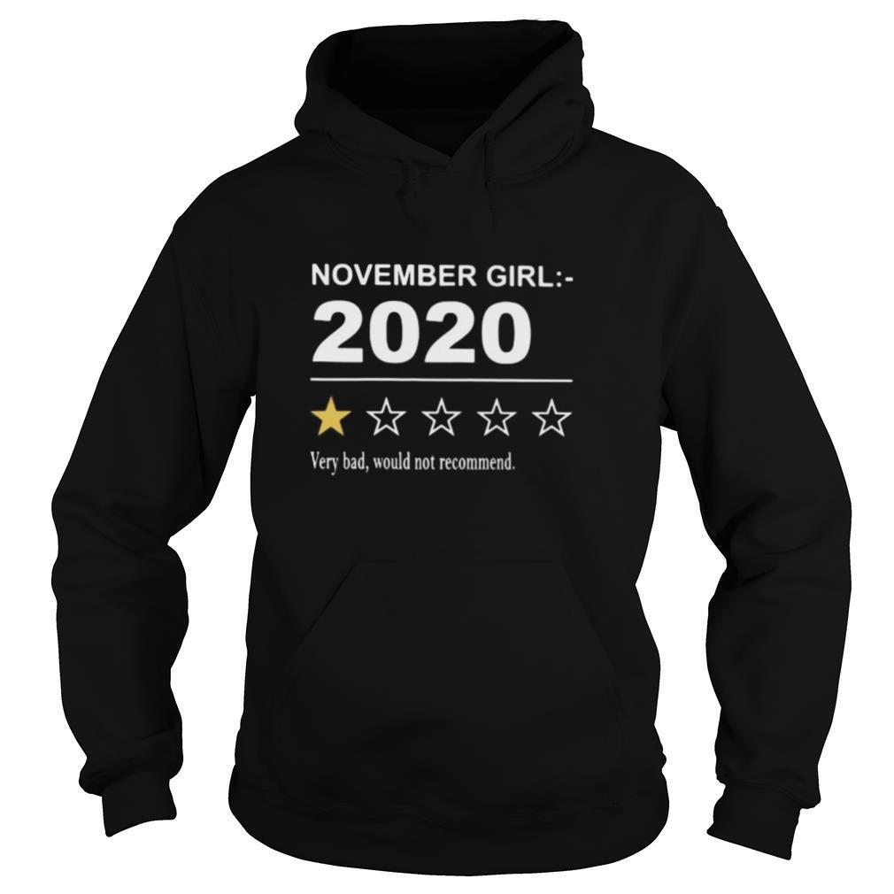 November girl 2020 very bad would not recommend stars shirt