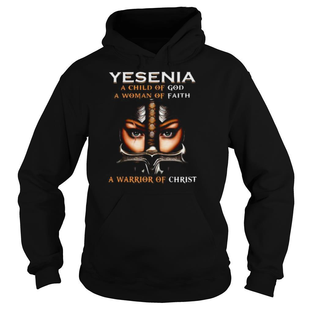 Woman warrior armor of god yesenia a child of god a woman of faith a warrior of christ shirt