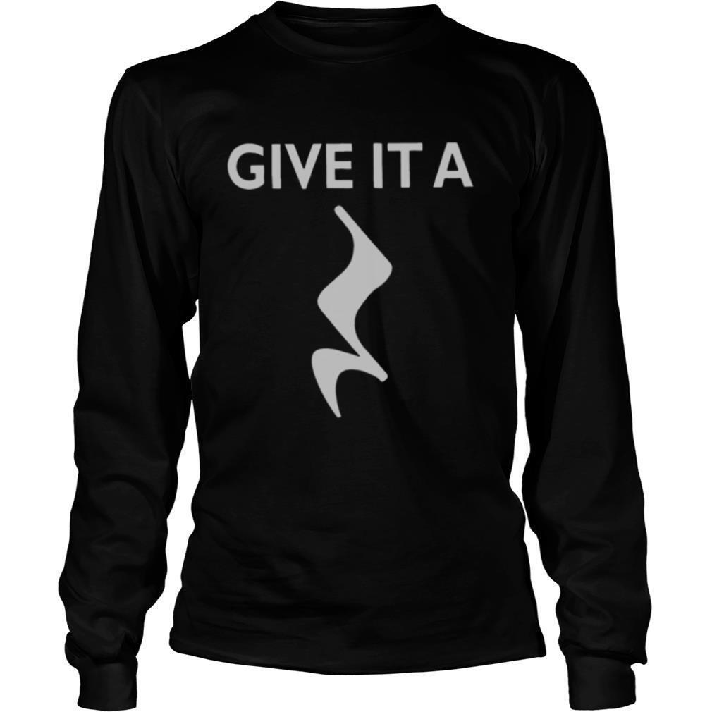 Give It A Rest Funny shirt