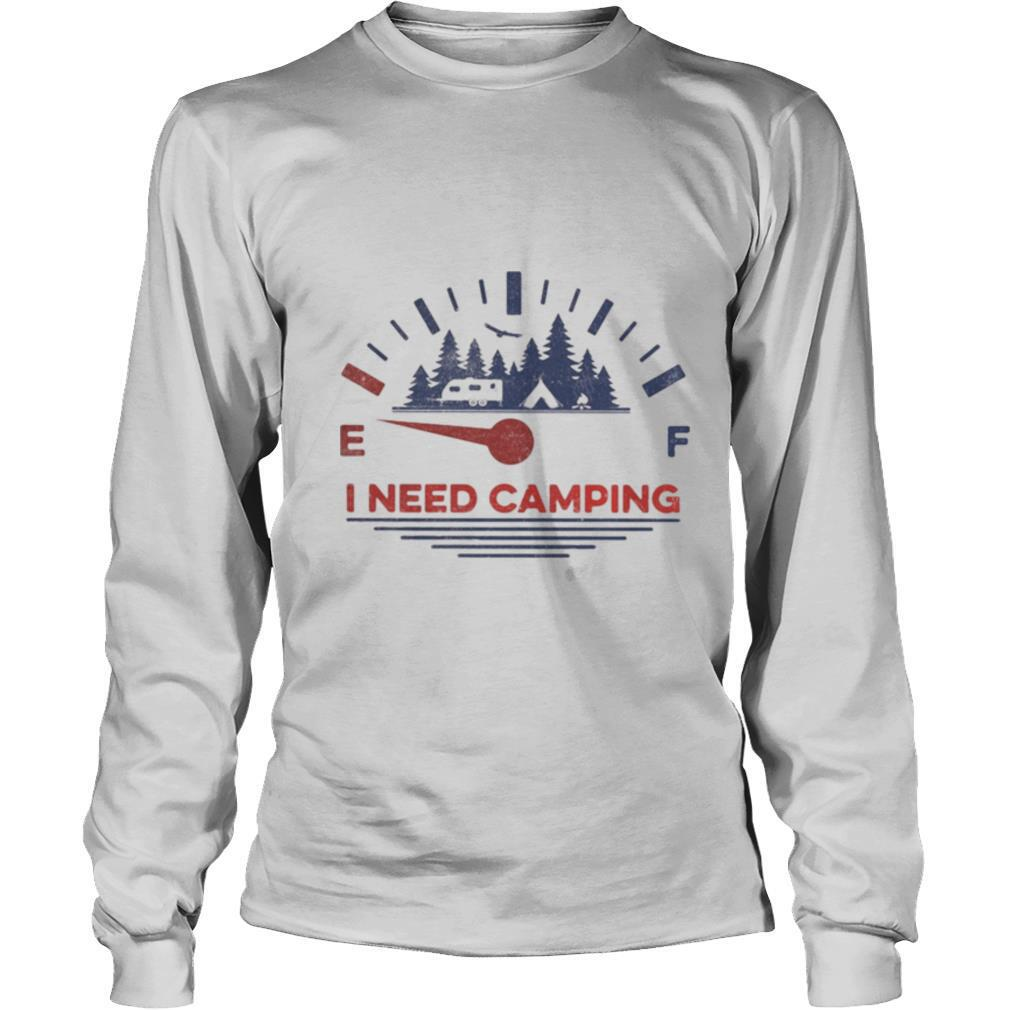I need camping fuel shirt