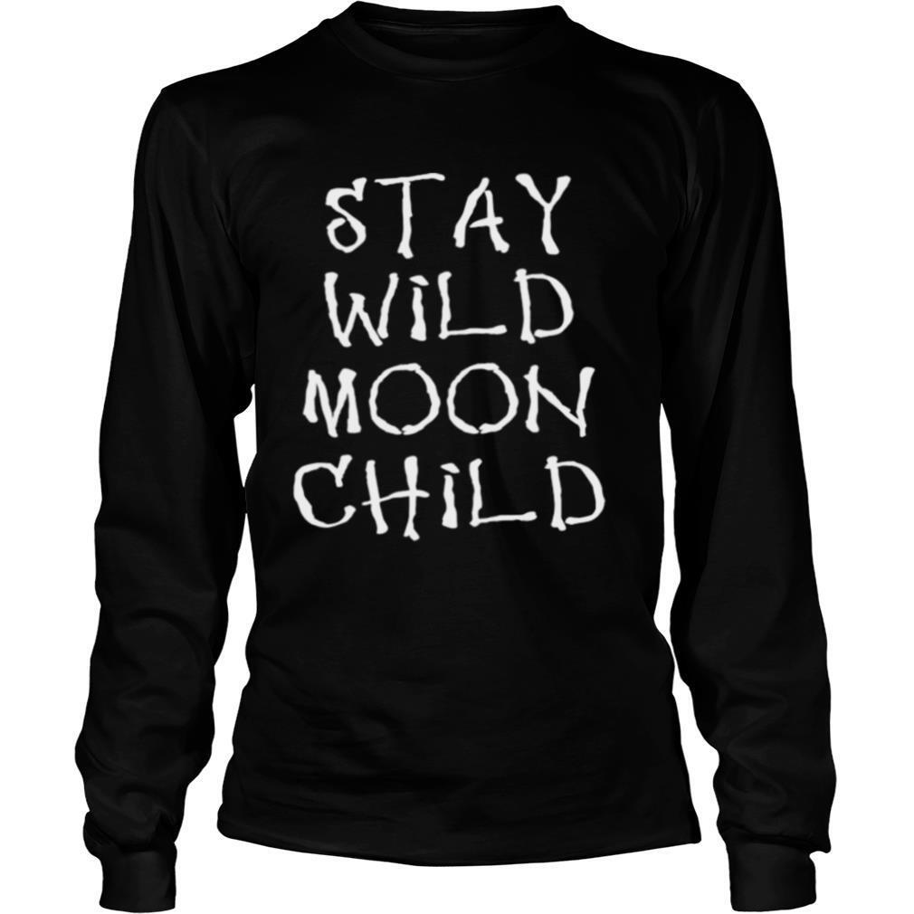 Witchcraft Stay Wild Moon Child shirt