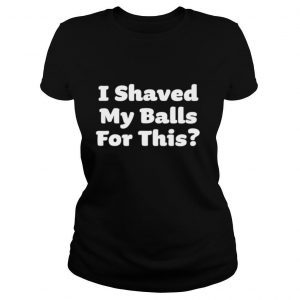 I Shaved my Balls for This Halloween Humour shirt