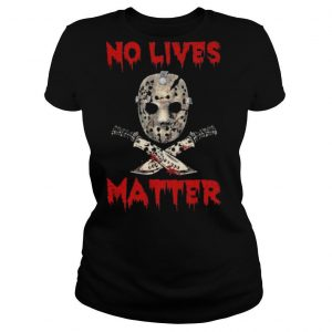 Jason Voorhees No Lives Matter Halloween shirt