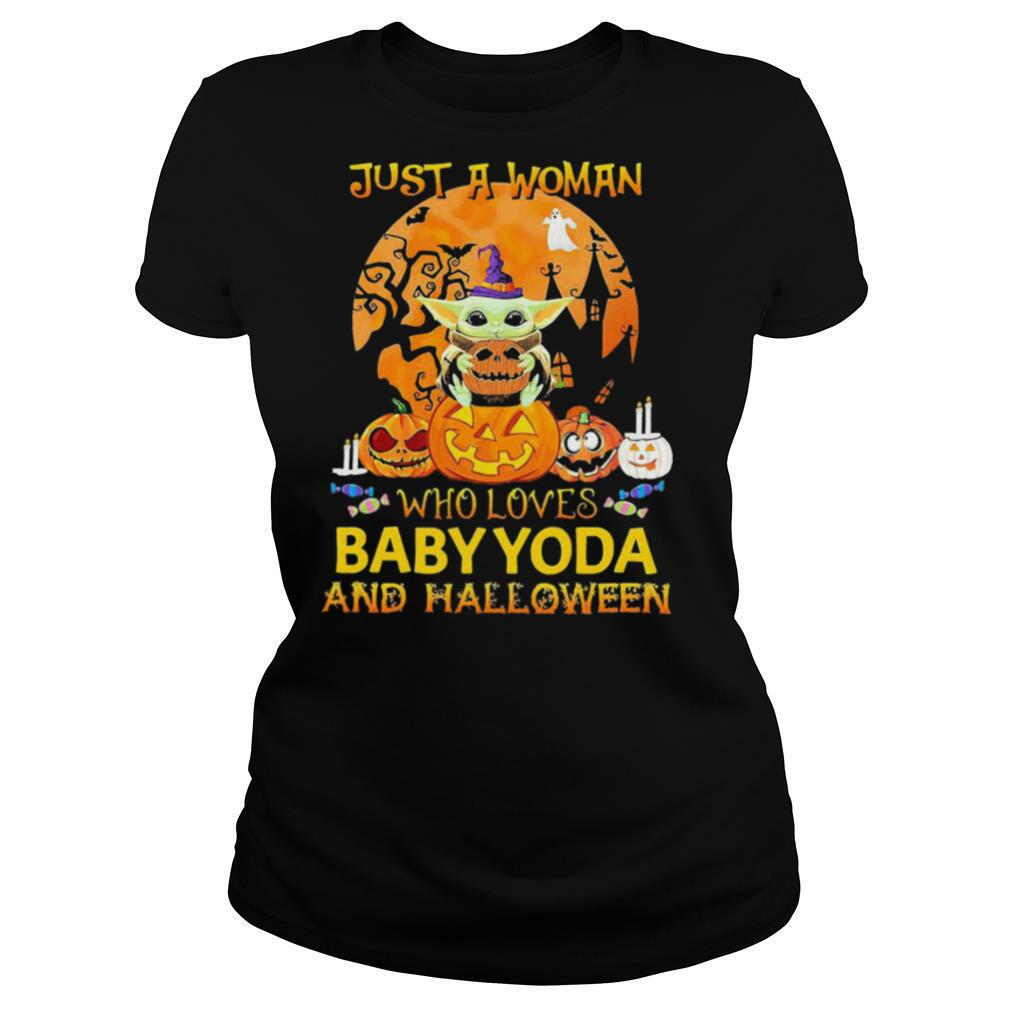 Just A Woman Who Loves Baby Yoda And Halloween shirt