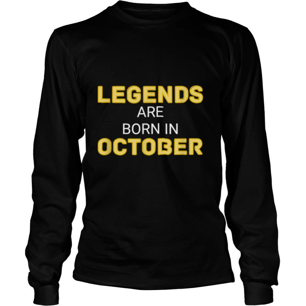 Legends Are Born In October Shirt October Legend shirt