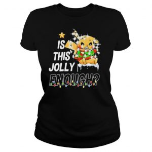 Pikachu is this jolly enough merry christmas shirt