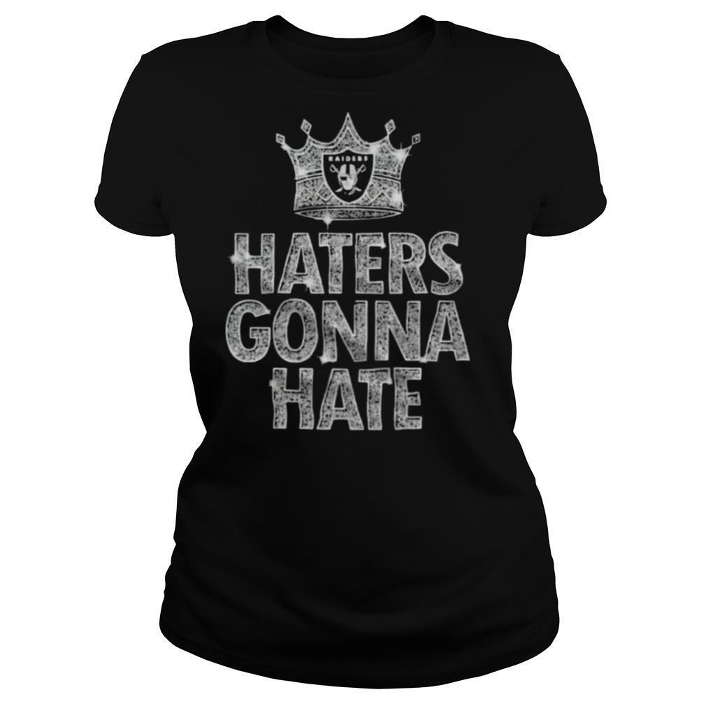 Raiders Haters Gonna Hate shirt