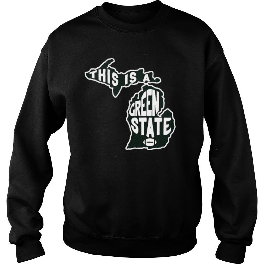 This Is A Green State East Lansing MI shirt