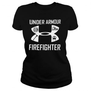 Under Armour And Firefighter shirt