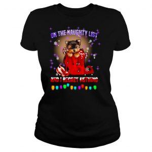 Yorkshire On The Naughty List And I Regret Nothing Christmas shirt