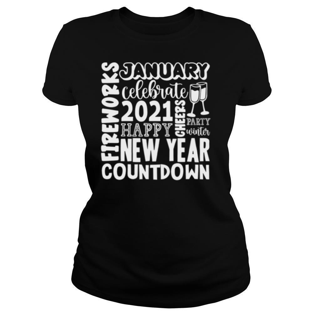2021 Happy New Year Cheers Celebrate Celebrate New Year 2021 Gifts shirt