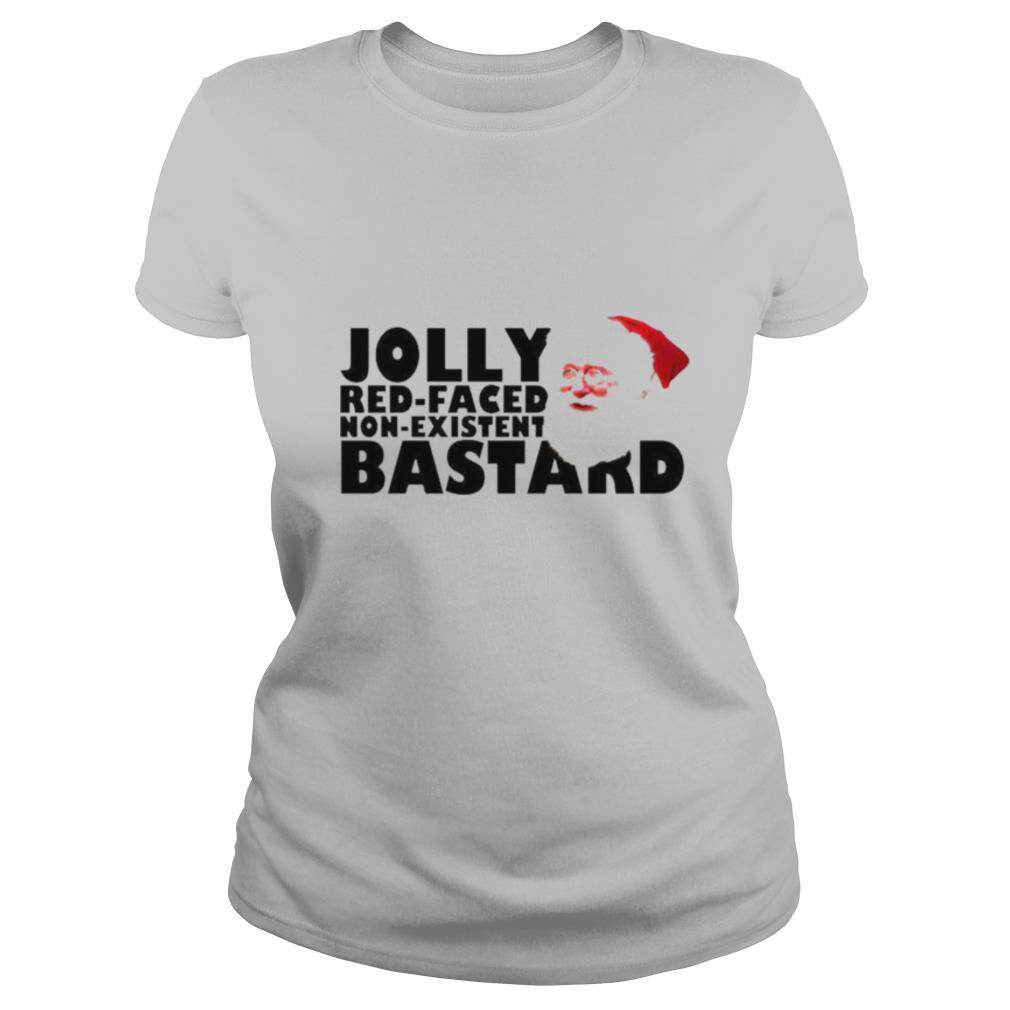 Jolly red faced non existent bastard Christmas shirt