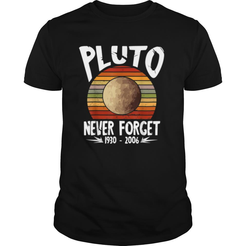 Retro Never Forget Pluto Vintage Science Geek shirt