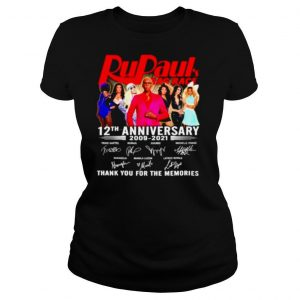 Rupaul Bag Race 12th anniversary 2009 2021 thank you for the memories signatures shirt