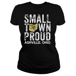 Small Town Proud Ashville Ohio Viking Proud shirt