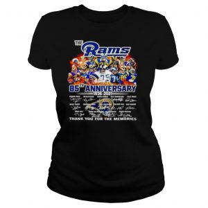 The Los Angeles Rams 85th anniversary 1936 2021 thank you for the memories shirt