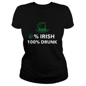 0% Irish 100% drunk, St.Patrick's Day 2021 T Shirt