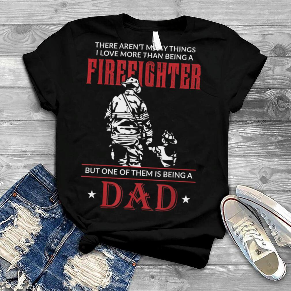 Mens Firefighter Dad & Son T Shirt Daddy Father's Day Christmas T Shirt