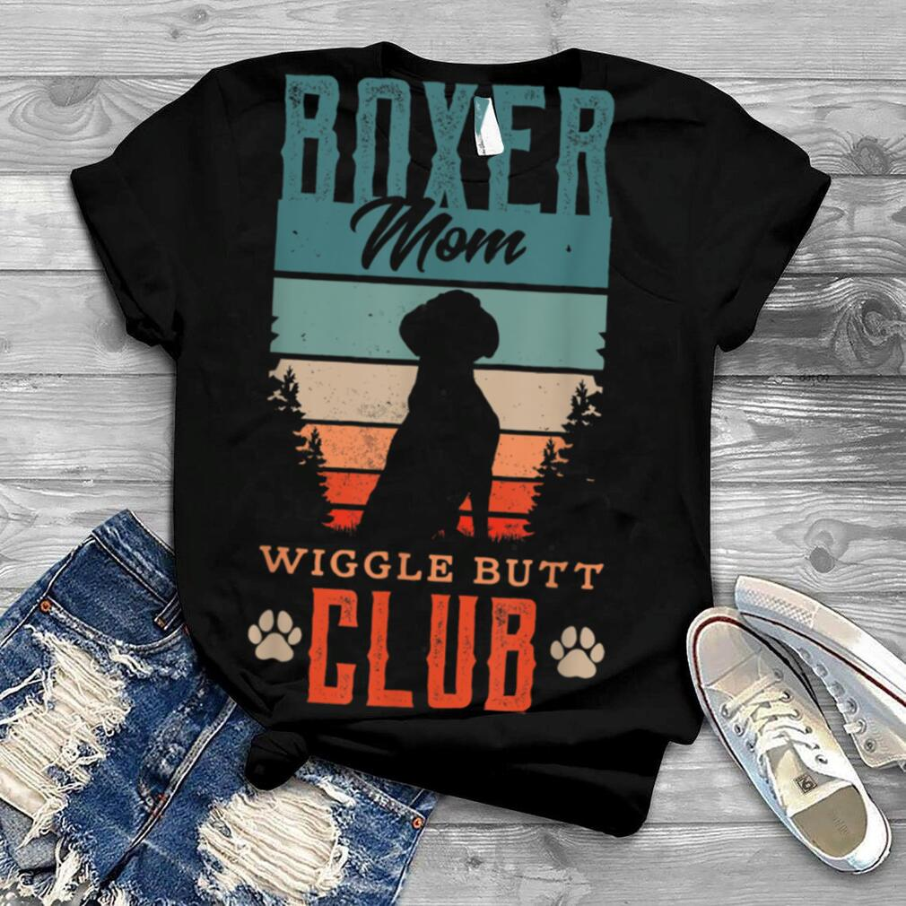 Boxer mom wiggle butt club for a Boxer Lover Dog T Shirt