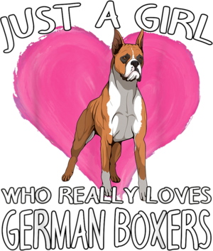 Dog Owner Just A Girl Who Really Loves German Boxers T Shirt