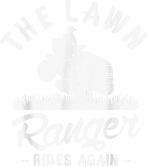 The lawn ranger rides again Gifts for a Landscaping Fan T Shirt